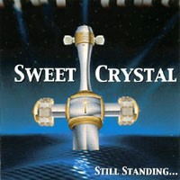 SWEET CRYSTAL Still standing CD - Christian A.O.R / Melodic Hard Rock A la JOURNEY, SURVIVOR, WHITE SISTER CHECK VIDEO