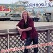 DON HOSLER: Boardwalk of Broken Dreams CD 100% adrenaline driven Hard Rock / A.O.R. Check samples