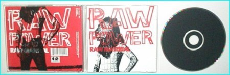 RAW POWER: Raw Material CD. Ultra RARE. For fans of MC5, The Libertines, The Stooges, Iggy Pop, New York Dolls. Check sample
