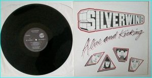 SILVERWING: Alive and Kicking LP [Bullet BULP 1 1983].