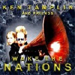 Ken TAMPLIN: Wake the Nations CDCheck out the list of Hard Rock guest musicians VIDEO clip