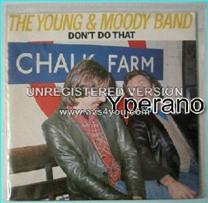 "YOUNG n MOODY BAND (w. LEMMY from motorhead) - Don´t Do That 7"" vinyl, 1980 LEMMY plays bass (picture cover only no disc)"