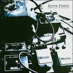 Steve FISTER: Between a Rock and a Blues Place CD. US blues w. Bissonette,Tommy Aldridge,Tony Franklin, Stu Hamm. Check samples