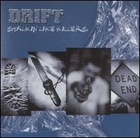 DRIFT: Stalkin Like Killers CD [hardcore, Hatebreed, Earth Crisis Integrity cover guest vocalists] Check samples