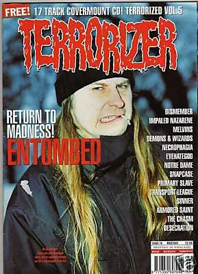 TERRORIZER 76. MAR 2000 ENTOMBED, DISMEMBER, MELVINS, Armored Saint, Sinner. Mint condition includes CD with 17 songs