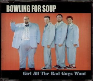 BOWLING FOR SOUP: Girl all the bad guys want CD. incl. OTHER GIRLS and the video (CHECK VIDEO)