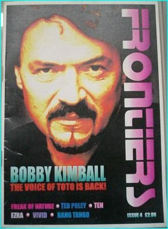 Frontiers magazine 4 (A.O.R + Melodic Hard Rock), Bobby Kimball TOTO singer, Freak of Nature, Ted Poley, Ten, Bang Tango, Vivid
