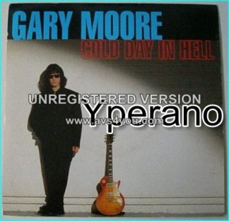 """Gary MOORE: Cold day in Hell 7"""" + All time low. Check video"""