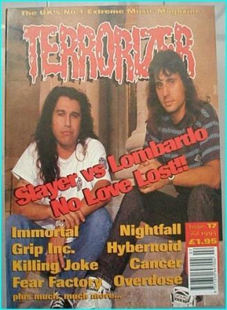TERRORIZER 17  Feb 1995  Slayer vs  Dave Lombardo, Nightfall, Immortal,  Grip Inc, Killing Joke, Fear Factory, Cancer
