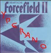 "FORCEFIELD II: Heartache 7"". Cozy Powell, Neil Murray, etc. s"