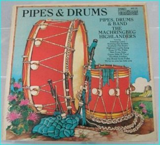Pipes n Drums LP Machringbeg Highlanders Pipes And Drums LP 1970s