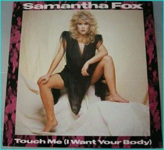 "Samantha Fox: Touch me (i want your body) 12"" vinyl Check video."
