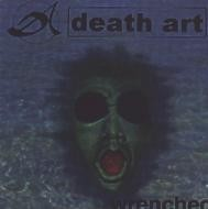 DEATH ART: Wrenched [self financed violent Thrash / Death metal CD] HIGHLY RECOMMENDED.