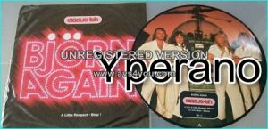 "Bjorn Again: Erasure-ish 12"" vinyl picture disc with insert 1992! (ABBA tribute) . Check video."
