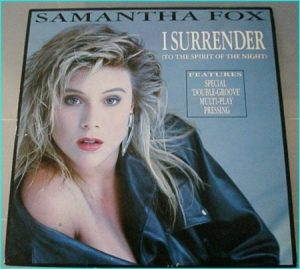 Samantha Fox: I surrender (to the spirit of the night) 12 inch vinyl. 'Double-Groove' Multi-Play Pressing. Check video!