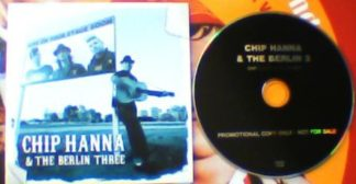 CHIP HANNA & THE BERLIN THREE: CD -bluegrass to honky tonk to rockabilly to psychobilly!! Check all songs.