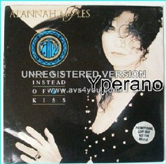 "Alannah MYLES: Song instead of a kiss 7"" [One of the best ballads ever. Promotional copy PROMO] Sexy in that video! Check it."