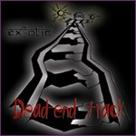 DEAD-END TRACK: Ex-otic [Italian Metal band with female vocals] free for orders of £20 +