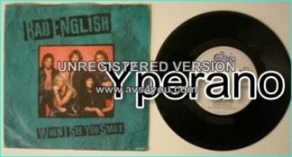 "BAD ENGLISH: When I see you smile + Rockin Horse 7"" English. Killer Diane Warren-penned power ballad 1"