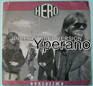 "HERO: Everytime 7"" + Runaway. classic one off A.O.R. Total gem of flawless & polished AOR perfection. ."