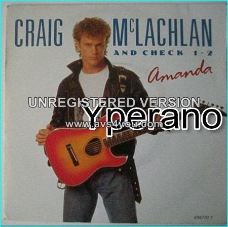 """Craig McLACHLAN: Amanda 7"""" + Need Your Love (Live in Melbourne) Perfect A.O.R. Check video"""