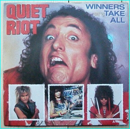 """QUIET RIOT: Winners Take All 7"""" + Red Alert. ."""