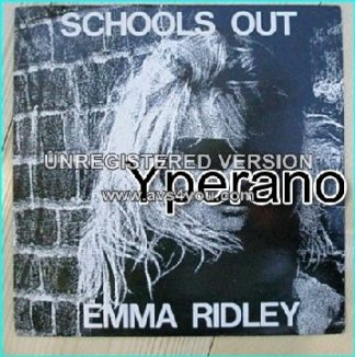 "Emma RIDLEY: Schools Out 7"" + Schools Out (the trash mix) Sexy Emma covers the Alice Cooper classic. Check video"