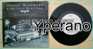 "ZODIAC MINDWARP AND THE LOVE REACTION: Backseat education 7"" Check video"