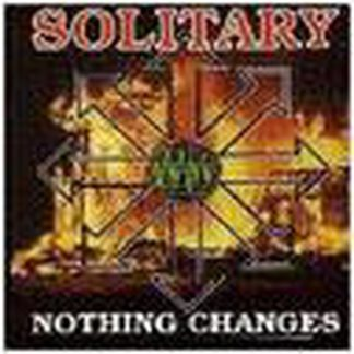 SOLITARY: Nothing Changes CD. £0 Free for orders of £15+ Thrash Metal. Machine Head, Less Than Human, Fear Factory, Pantera.