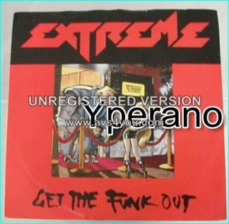 "EXTREME: Get the Funk Out 7"" No 1 in the U.S.A and many countries. Check video."