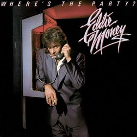 EDDIE MONEY: Where's the Party? LP. Check videos