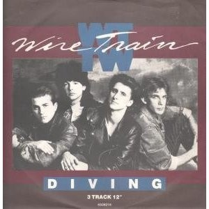 """Wire Train: Diving 12"""" The Alarm, Bangles, Waterboys. Super rock / pop tunes to die for."""