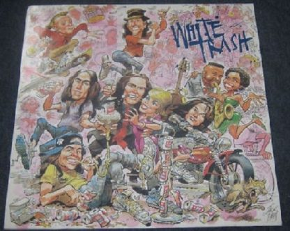 WHITE TRASH: s.t LP One of the greatest albums of all time. It's a crime this band wasn't huge. s + video.