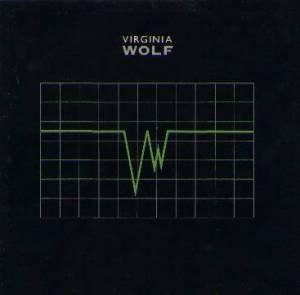 VIRGINIA WOLF: 1st, s.t. LP Jason Bonham (son of John Bonham). + Roger Taylor (Queen). Check video. HIGHLY RECOMMENDED