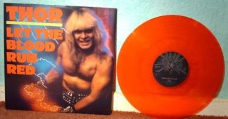 "THOR: Let the Blood Run Red 12"" RED vinyl. Check videos."
