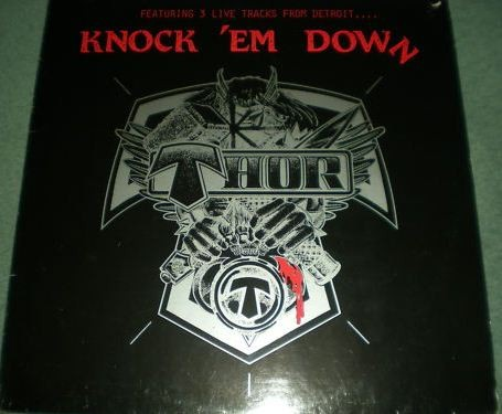 "THOR: Knock 'Em Down 12"" with 3 Live tracks . Check video."
