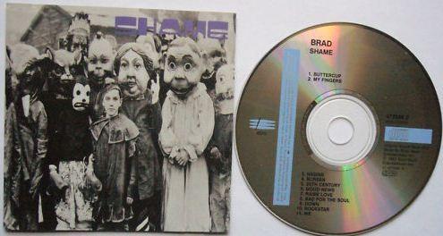 BRAD: Shame CD. Pearl Jam, Satchel members. Check videos