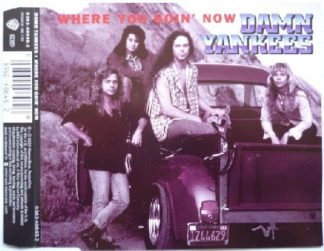 DAMN YANKEES: Where you goin' now CD. Check videos.
