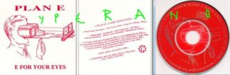 PLAN E: E For Your Eyes Ultra rare 3 CD single on E Records Oulu Finland. Pink Floyd meets Voivod. Check video.