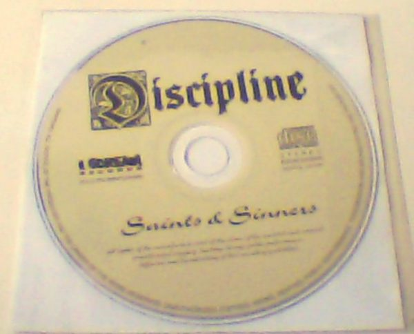 DISCIPLINE: Saints & Sinners CD only (no covers). Check video + samples