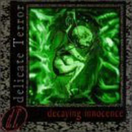 DELICATE TERROR: Decaying Innocence CD digipak. Industrial Metal..