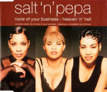SALT N' PEPA: None of your business CD. GREAT Metal Mix!!!!! Check video!