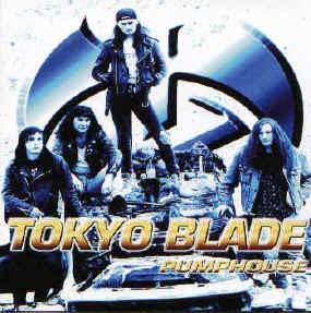 TOKYO BLADE: Pumphouse CD. With Alan Marsh, Tokyo Blade original vocalist.
