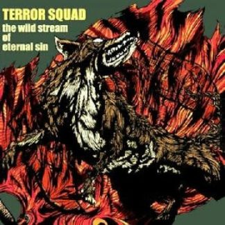 TERROR SQUAD The Wild Stream Of Eternal Sin CD. Wild old school Japanese Thrash Metal. . Highly recommended.