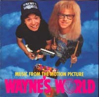 WAYNE'S WORLD Music From The Motion Picture CD.