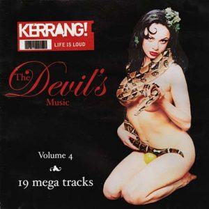 The Devil's Music Volume 4 CD. 19 songs Kerrang! s + videos
