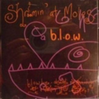 b.l.o.w: Shroomin' At Moles CD Dirty BLUES Rock. Ex-Little Angels+Super singer + Beatles cover. Check video, etc.