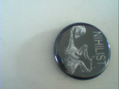 Nihilist (Death Metal): Pin Button. Free for orders of £25+
