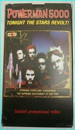 Powerman 5000 tonight the stars revolt! VHS PROMO