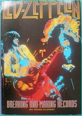 LED ZEPPELIN Breaking and making Records BOOK